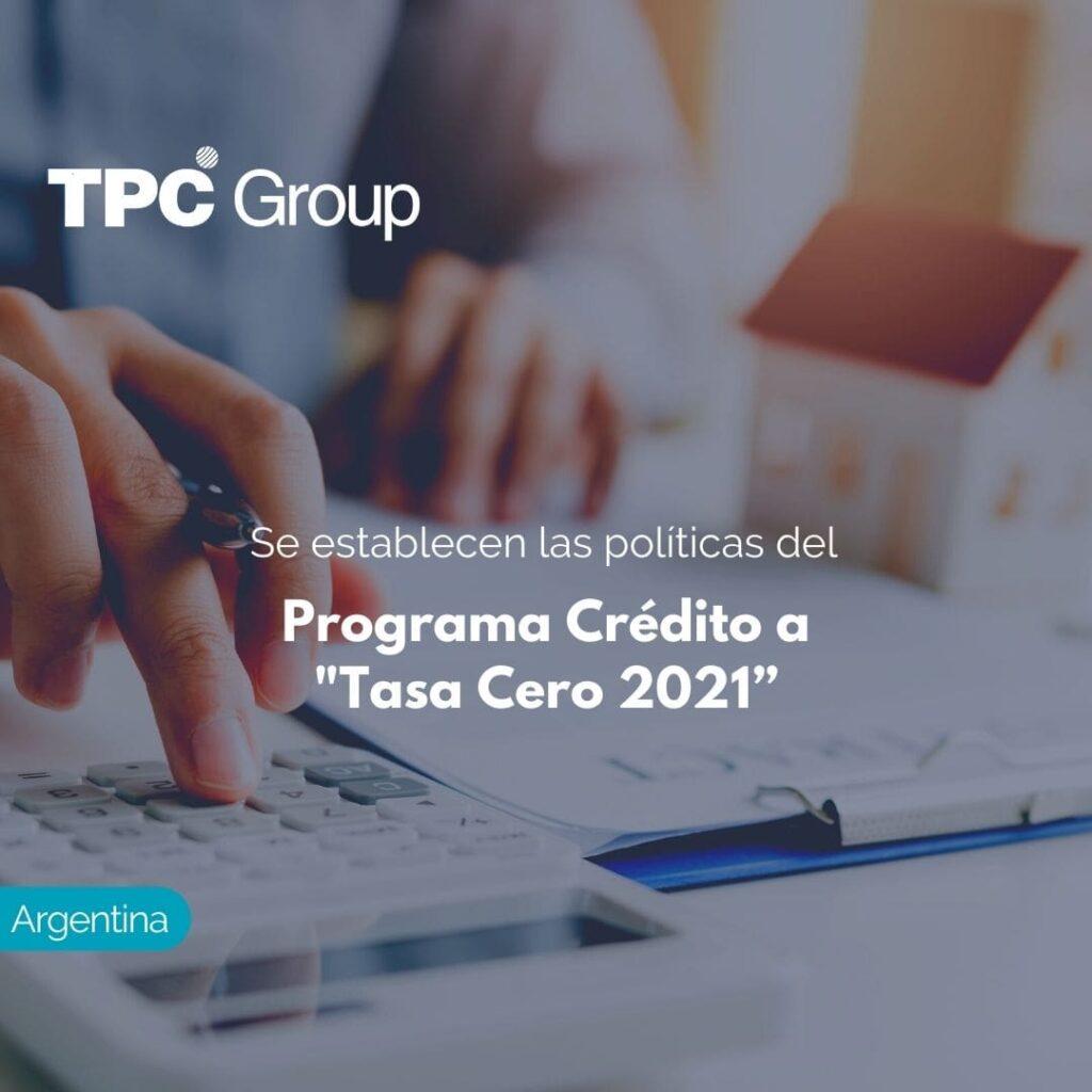 """Se establecen las políticas del Programa Crédito a """"Tasa Cero 2021"""""""