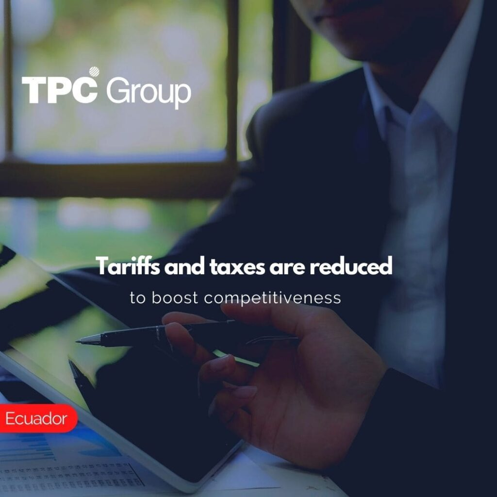 Tariffs and taxes are reduced to boost competitiveness