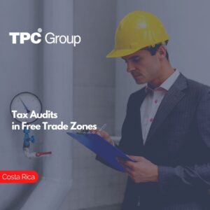 Tax Audits in Free Trade Zones