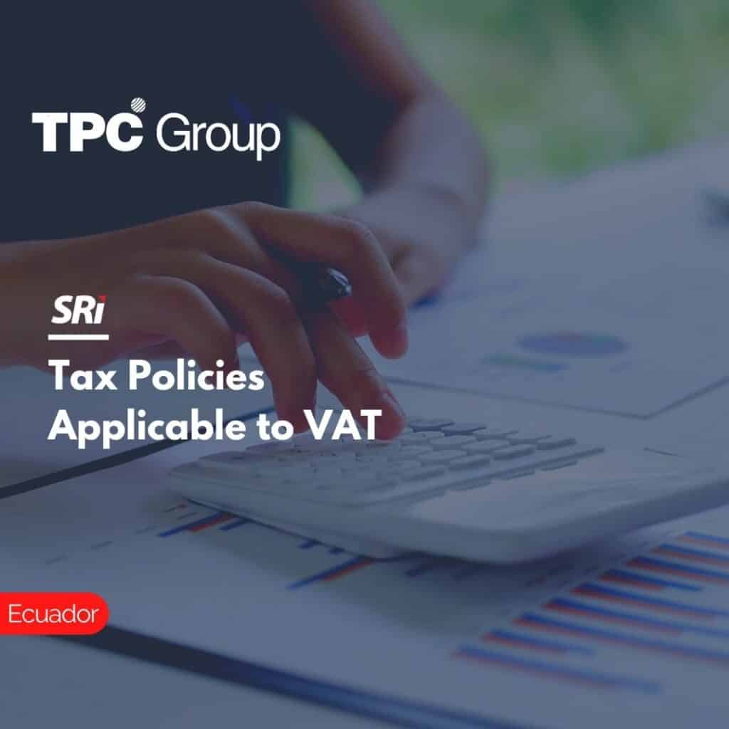 Tax Policies Applicable to VAT