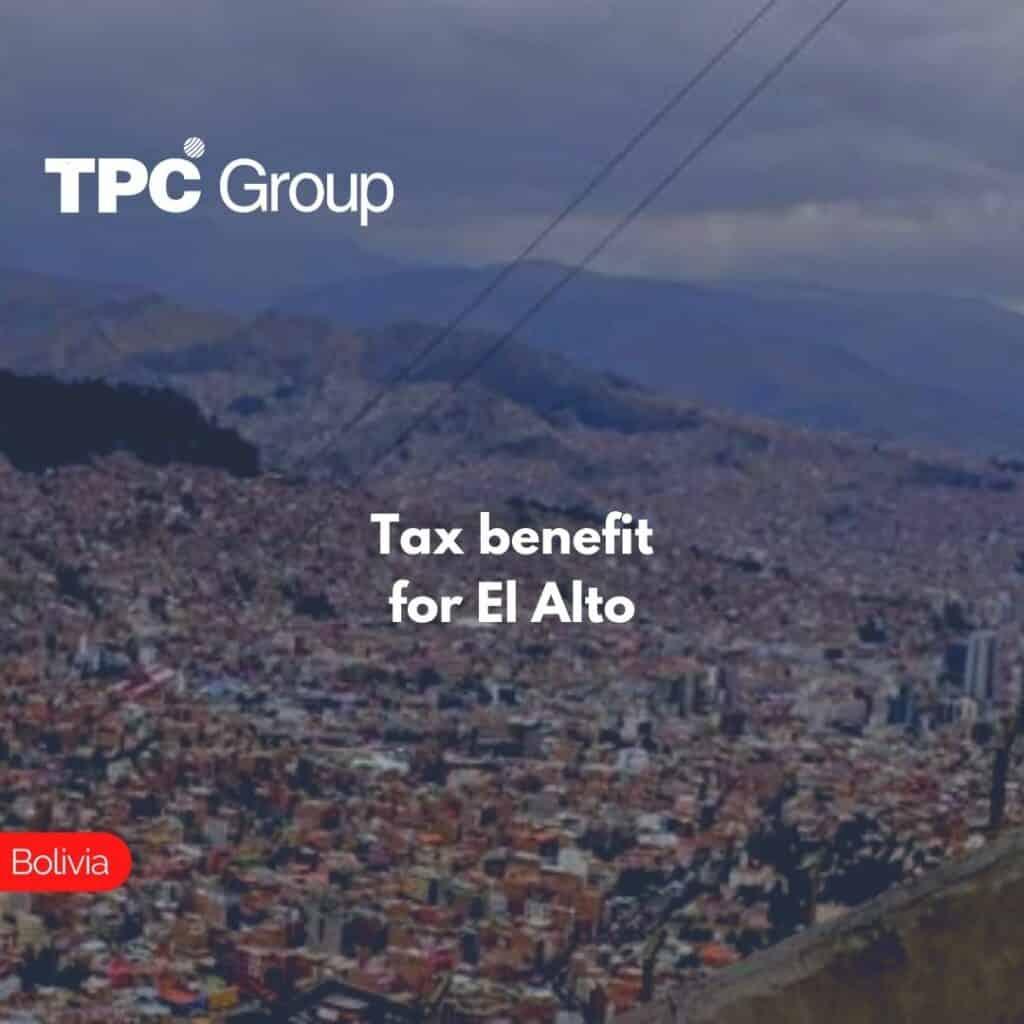 Tax benefit for El Alto