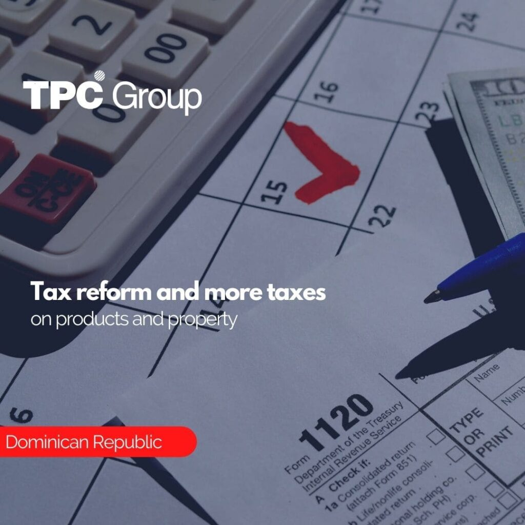 Tax reform and more taxes on products and property