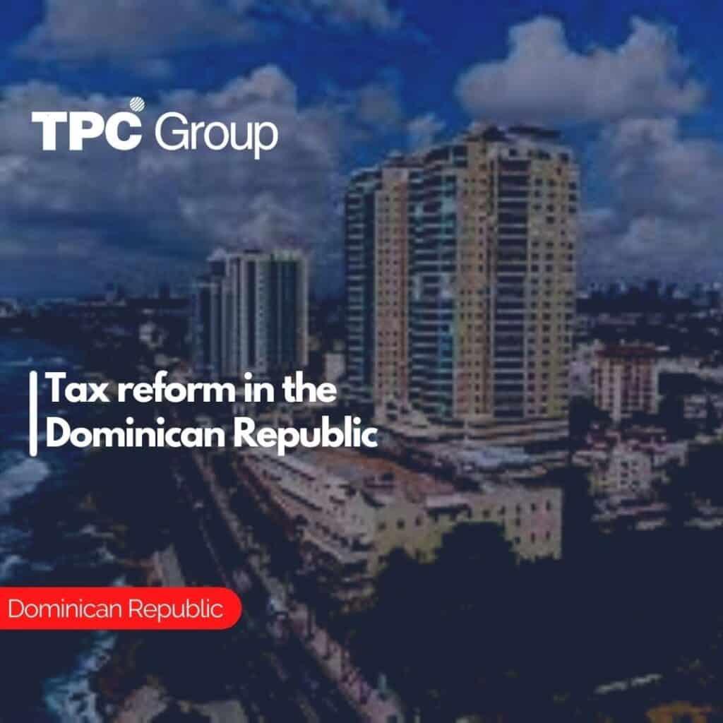 Tax reform in the Dominican Republic