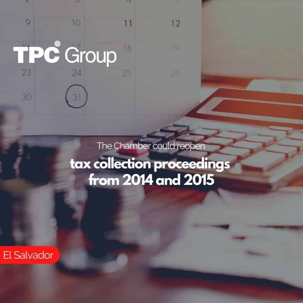 The Chamber could reopen tax collection proceedings from 2014 and 2015