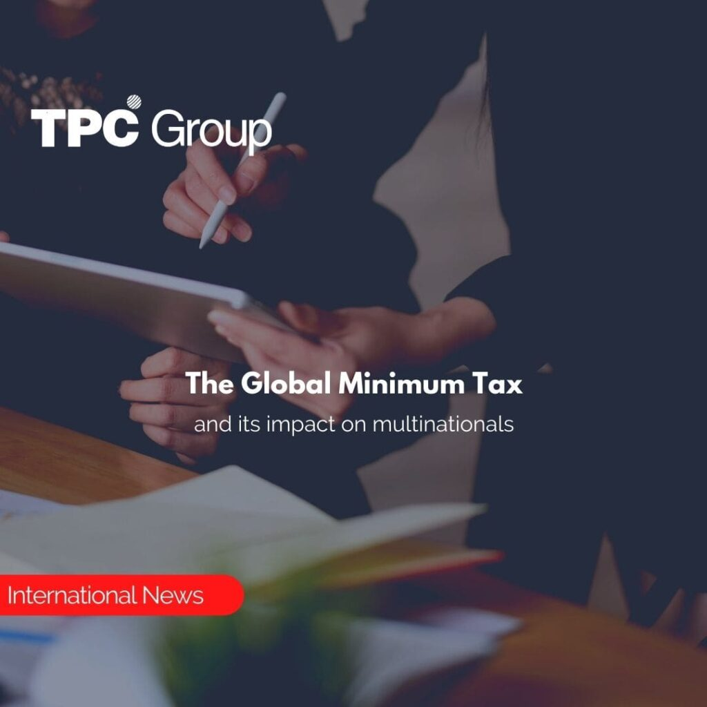 The Global Minimum Tax and its impact on multinationals
