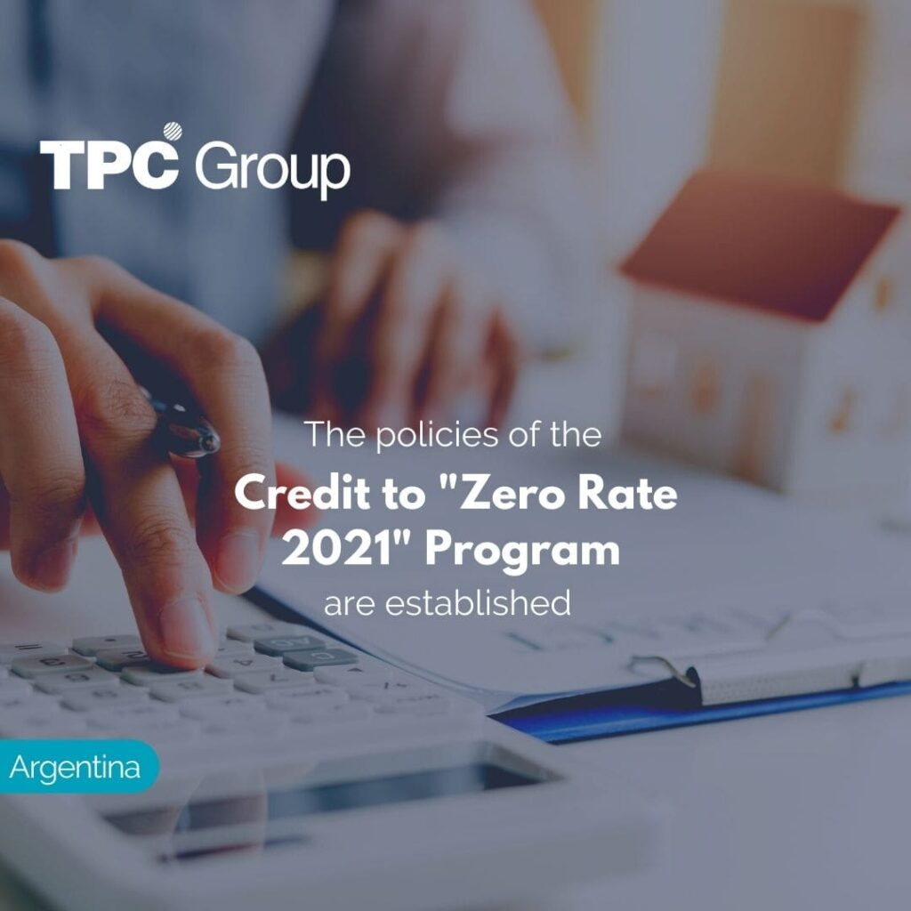 The policies of the Credit to Zero Rate 2021 Program are established