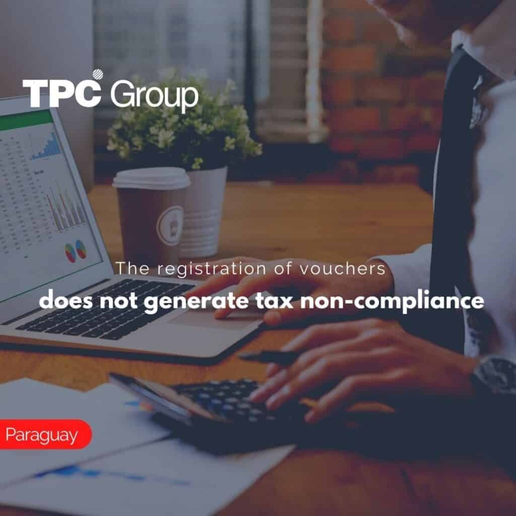 The registration of vouchers does not generate tax non-compliance