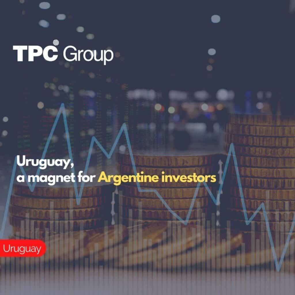 Uruguay, a magnet for Argentine investors