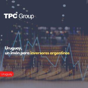 Uruguay, un imán para inversores argentinos.
