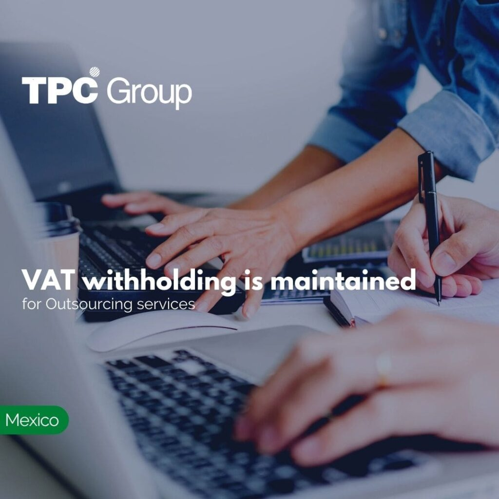 VAT withholding is maintained for Outsourcing services