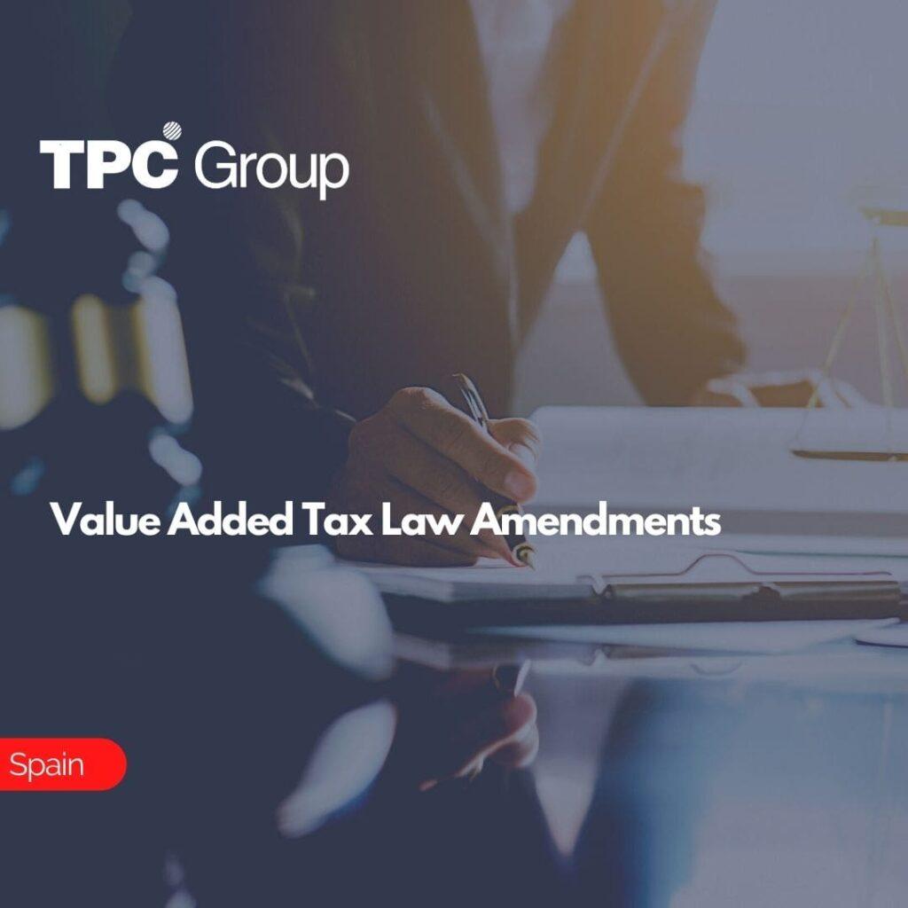 Value Added Tax Law Amendments