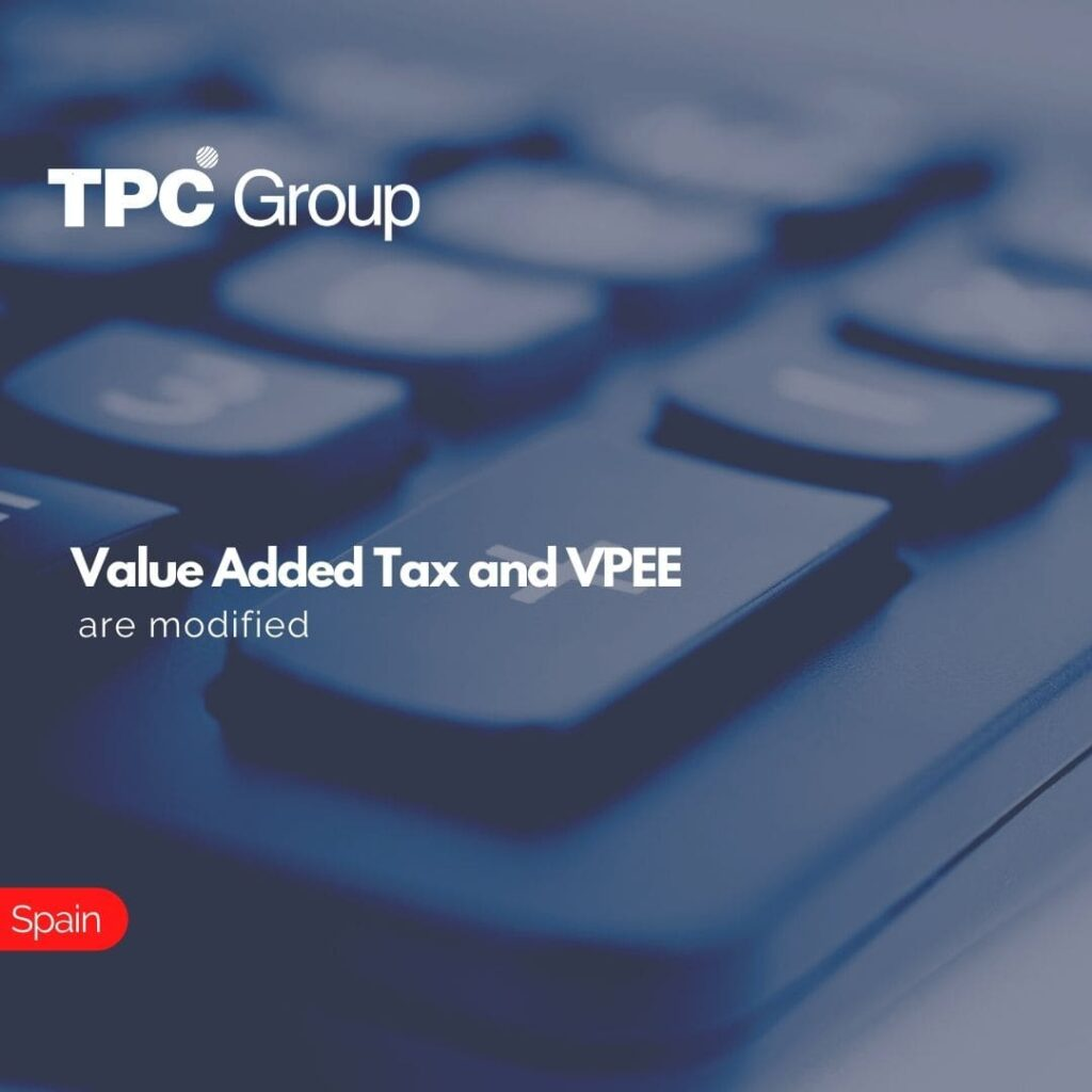 Value Added Tax and VPEE are modified