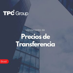 Vencimiento de Precios de Transferencia en Brasil