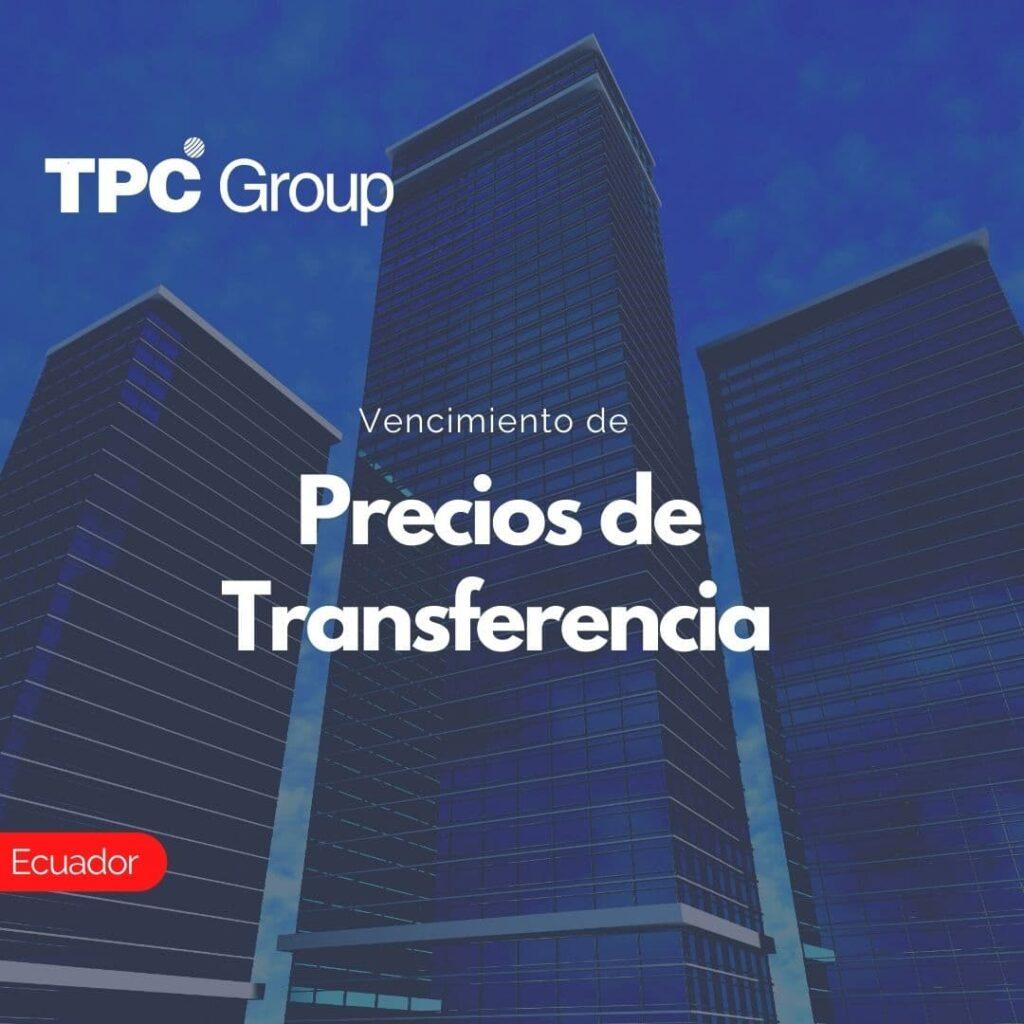 Vencimiento de Precios de Transferencia en Ecuador