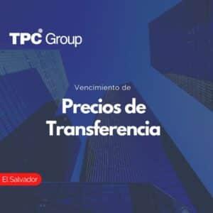 Vencimiento de Precios de Transferencia en El Salvador