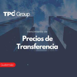 Vencimiento de Precios de Transferencia en Guatemala