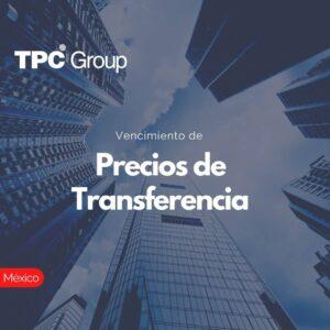 Vencimiento de Precios de Transferencia en México