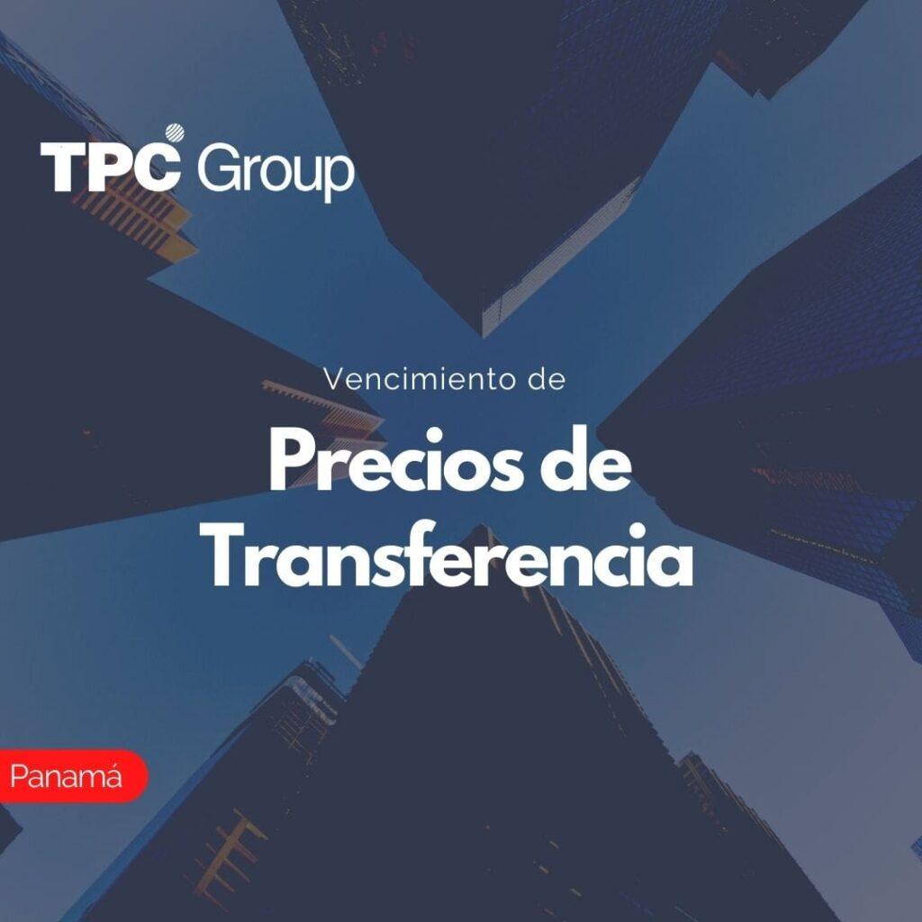 Vencimiento de Precios de Transferencia en Panamá