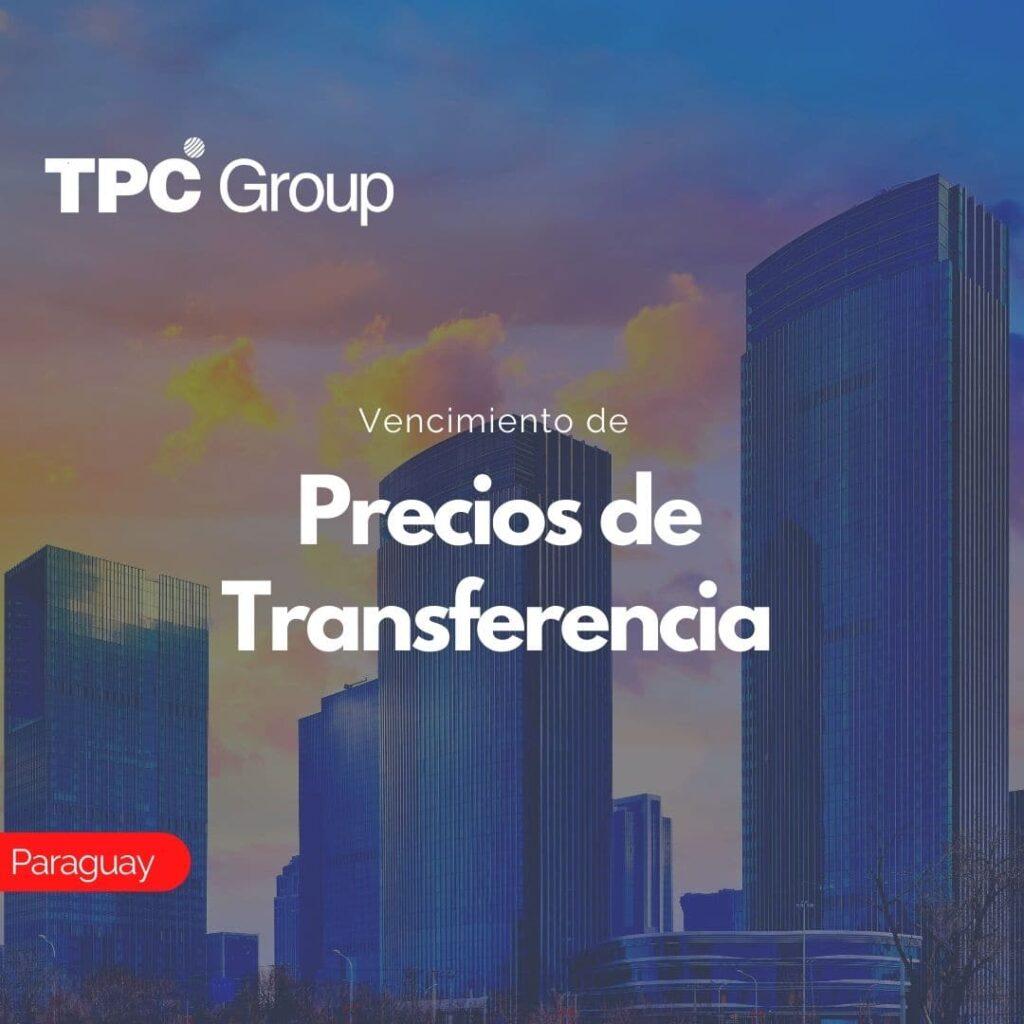 Vencimiento de Precios de Transferencia en Paraguay