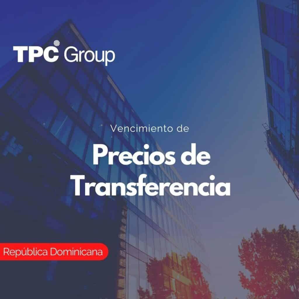 Vencimiento de Precios de Transferencia en República Dominicana