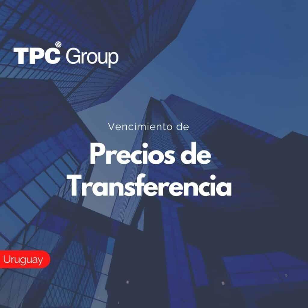 Vencimiento de Precios de Transferencia en Uruguay