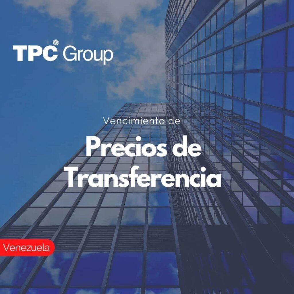 Vencimiento de Precios de Transferencia en Venezuela