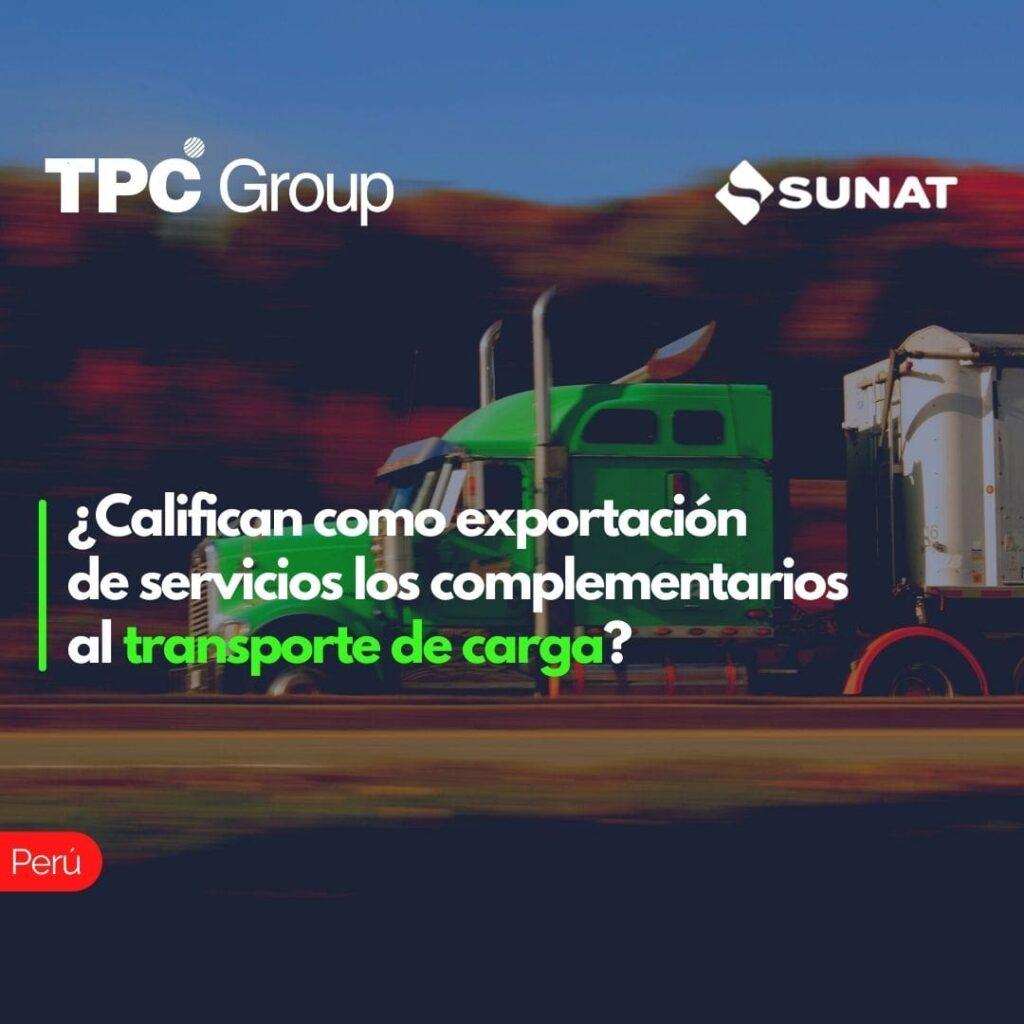 ¿Califican como exportación de servicios los complementarios al transporte de carga