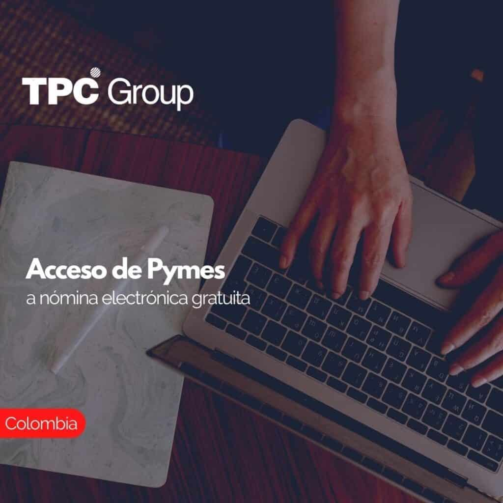 Acceso de Pymes a nómina electrónica gratuita