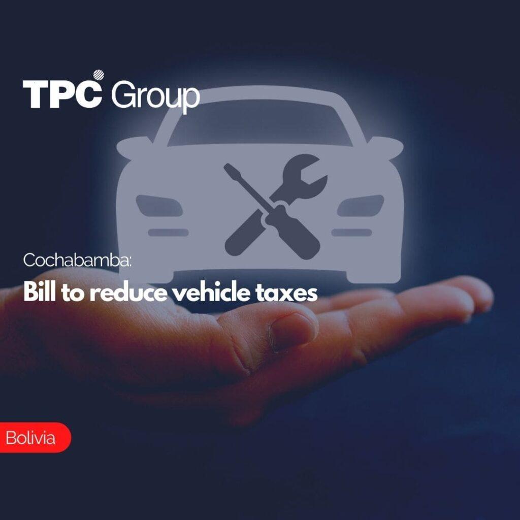Cochabamba Bill to reduce vehicle taxes