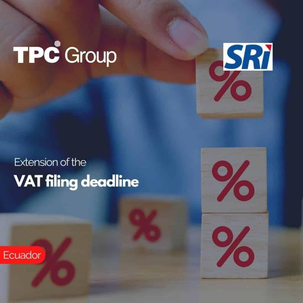 Extension of the VAT filing deadline