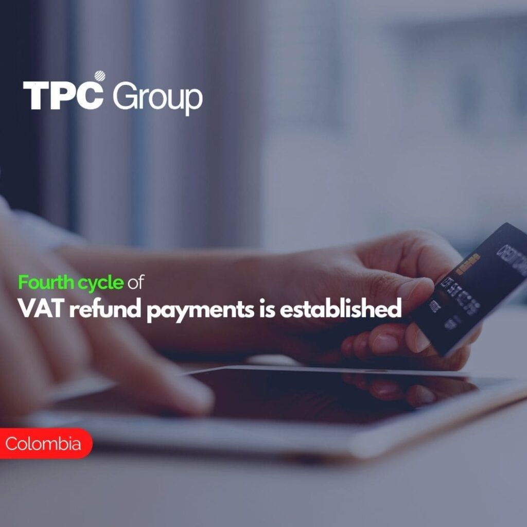 Fourth cycle of VAT refund payments is established