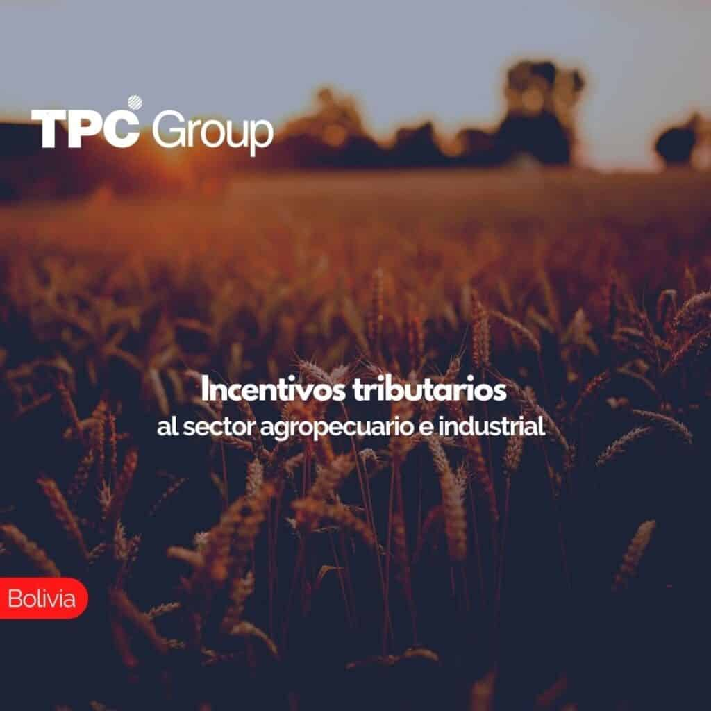 Incentivos tributarios al sector agropecuario e industrial