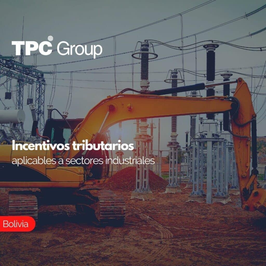 Incentivos tributarios aplicables a sectores industriales