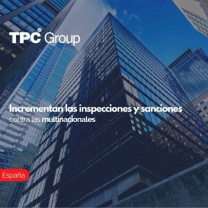Incrementan las inspecciones y sanciones contra las multinacionales