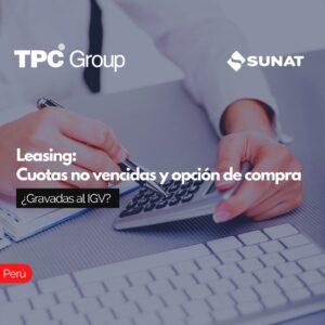 Leasing Cuotas no vencidas y opción de compra ¿Gravadas al IGV