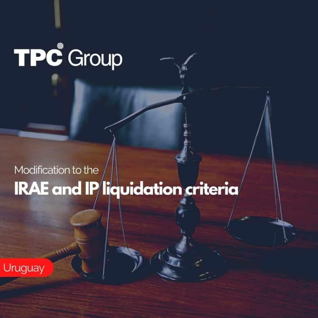 Modification to the IRAE and IP liquidation criteria