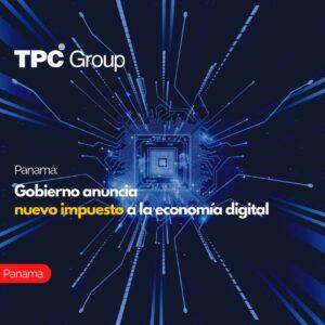Panama Gobierno anuncia nuevo impuesto a la economía digital