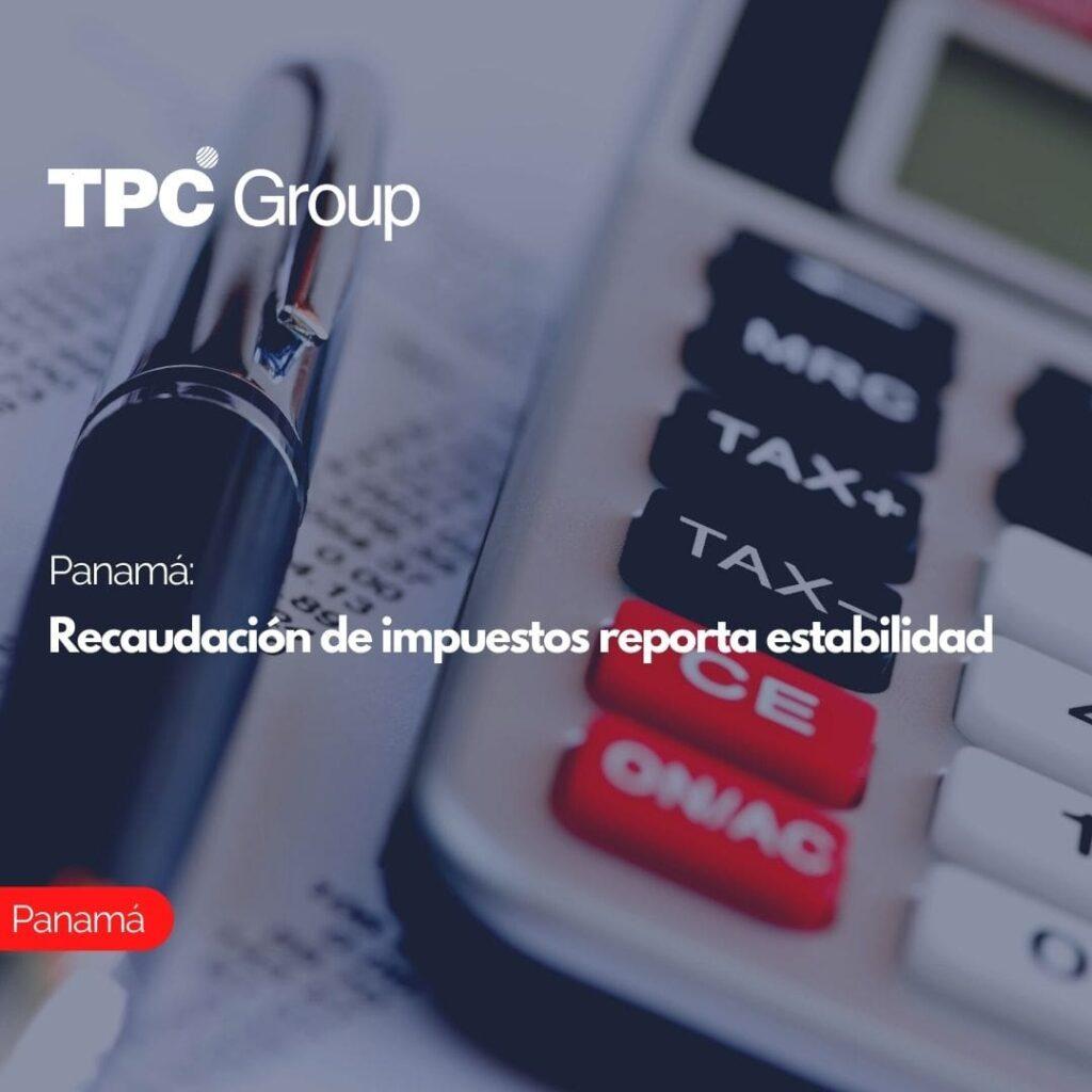 Panamá Recaudación de impuestos reporta estabilidad