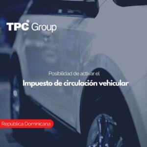 Posibilidad de activar el Impuesto de circulación vehicular