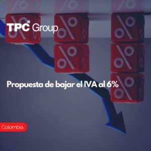 Propuesta de bajar el IVA AL 6%