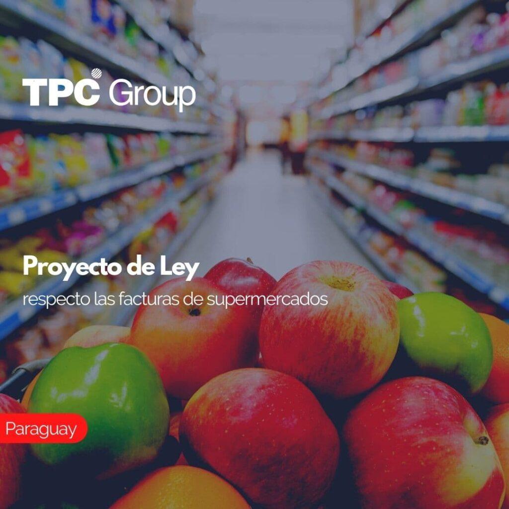 Proyecto de Ley respecto las facturas de supermercados