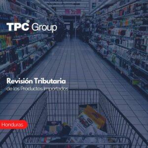 Revisión Tributaria de los Productos Importados