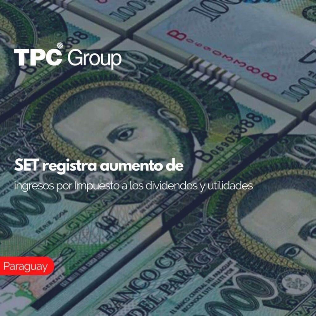 SET registra aumento de ingresos por Impuesto a los dividendos y utilidades