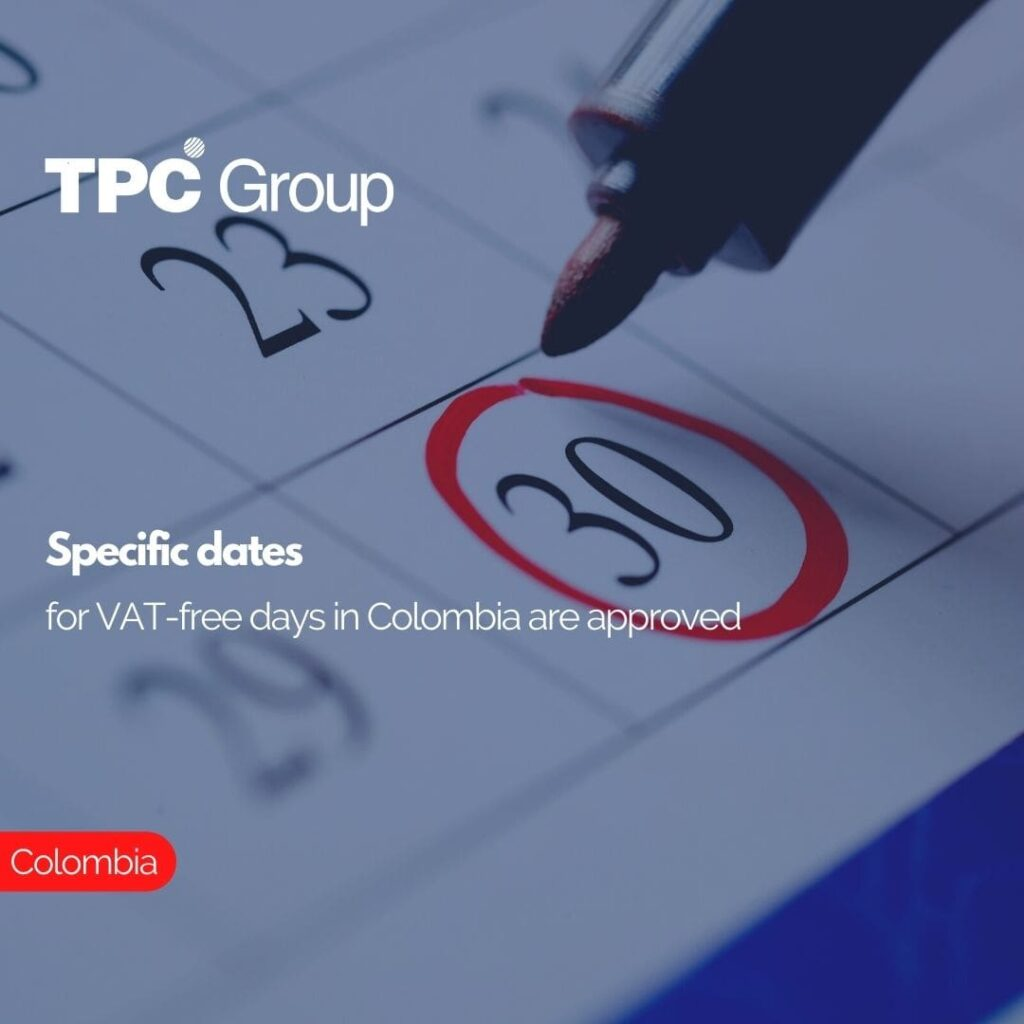 Specific dates for VAT-free days in Colombia are approved
