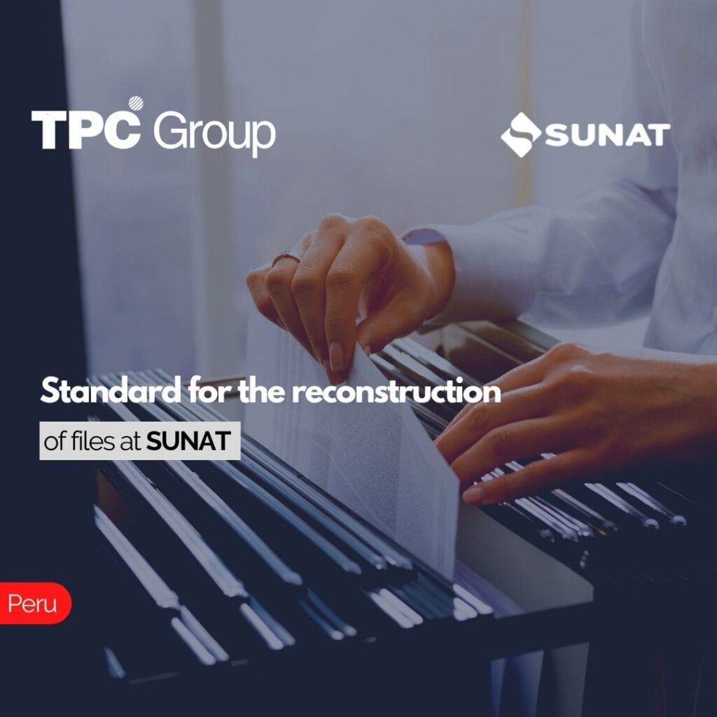 Standard for the reconstruction of files at SUNAT