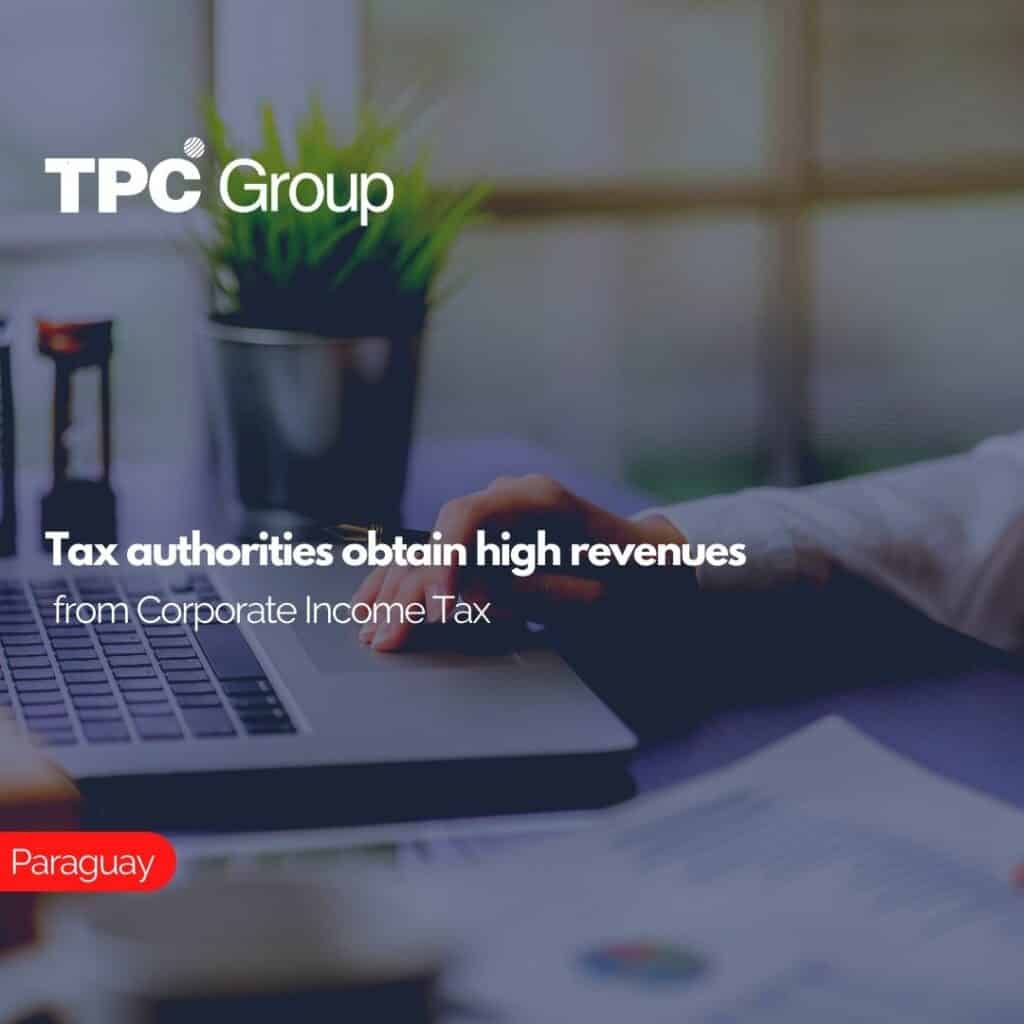 Tax authorities obtain high revenues from Corporate Income Tax
