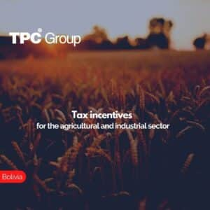 Tax incentives for the agricultural and industrial sector