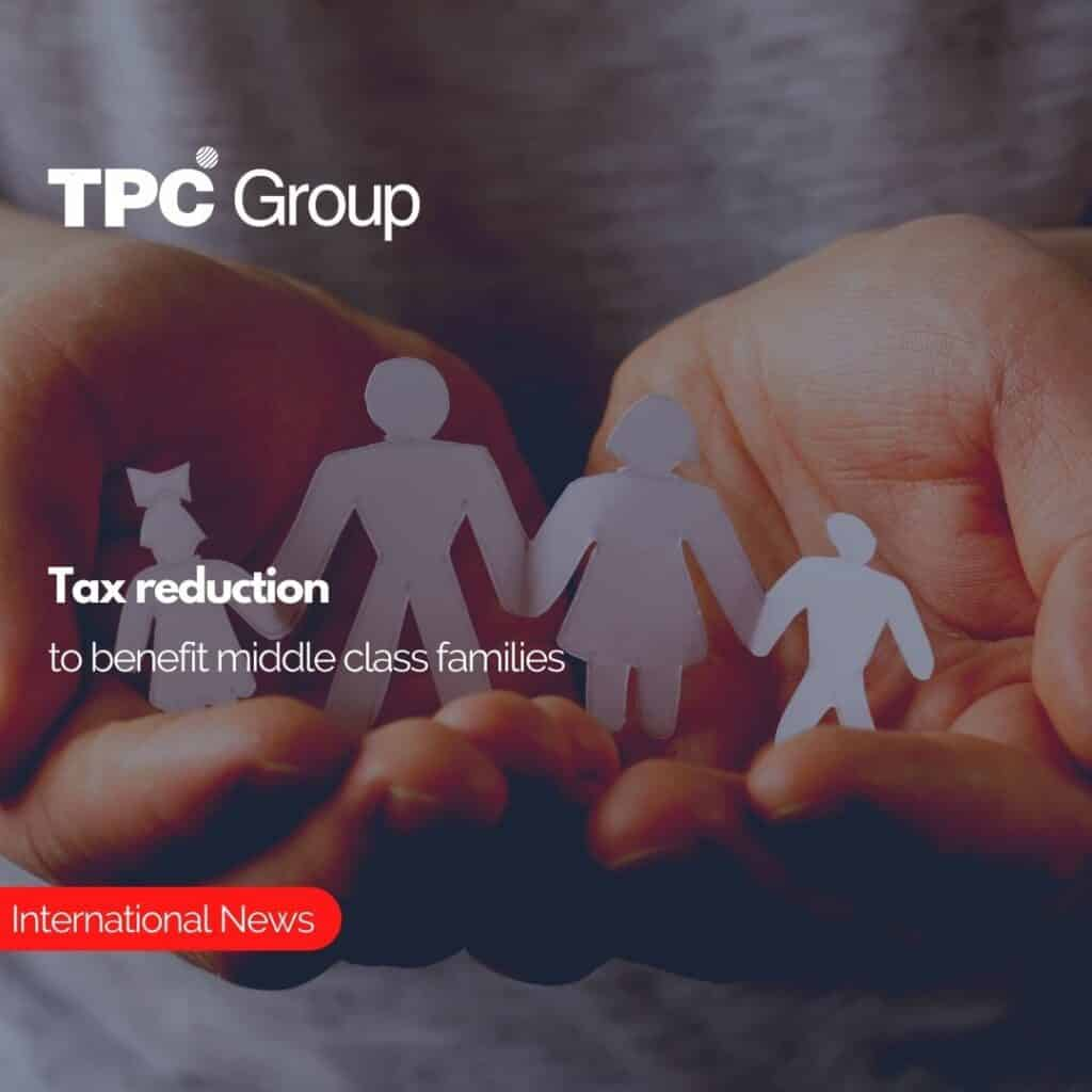 Tax reduction to benefit middle class families