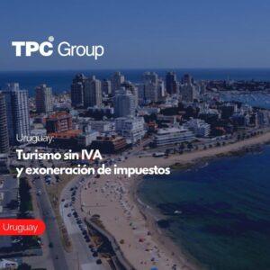 Uruguay Turismo sin IVA y exoneración de impuestos