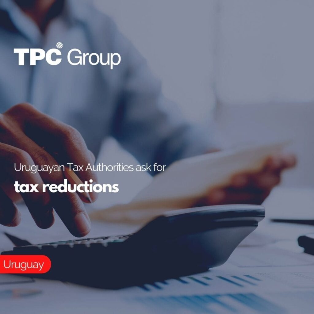 Uruguayan Tax Authorities ask for tax reductions